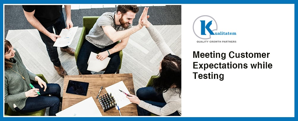 Customer Experience While Testing