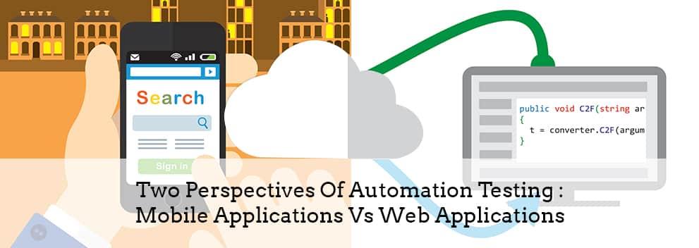 Mobile Applications Vs. Web Applications