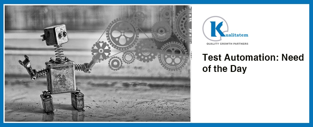 Test-Automation: need of the day
