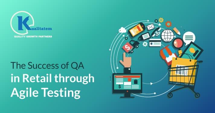 The-Success-of-QA-in-Retail-through-Agile-Testing