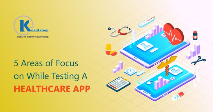 5-Areas-of-Focus-on-While-Testing-A-Healthcare-App