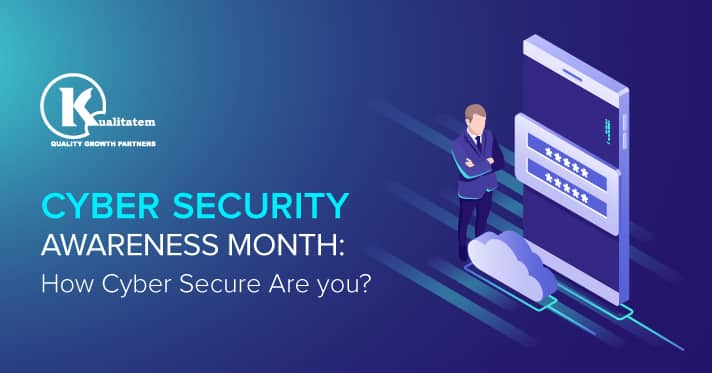 Cyber-Security-Awareness-Month-How-Cyber-Secure-Are-you._1jpg.png