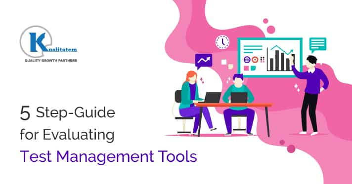 5-Step-Guide-for-Evaluating-Test-Management-Tools1
