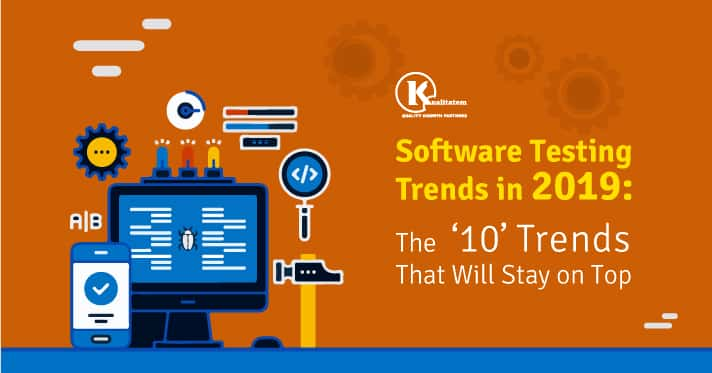 Software-Testing-Trends-in-2019-mThe-'10'-Trends-That-Will-Stay-on-Top