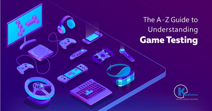 The-A---Z-Guide-to-Understanding-Game-Testing
