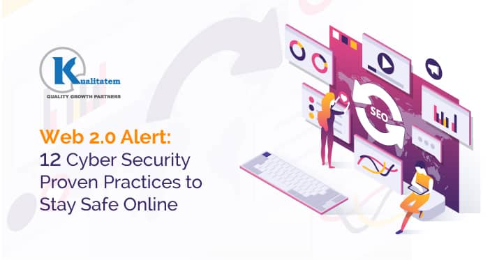 Web-2.0-Alert-12-Cyber-Security-Proven-Practices-to-Stay-Safe-Online