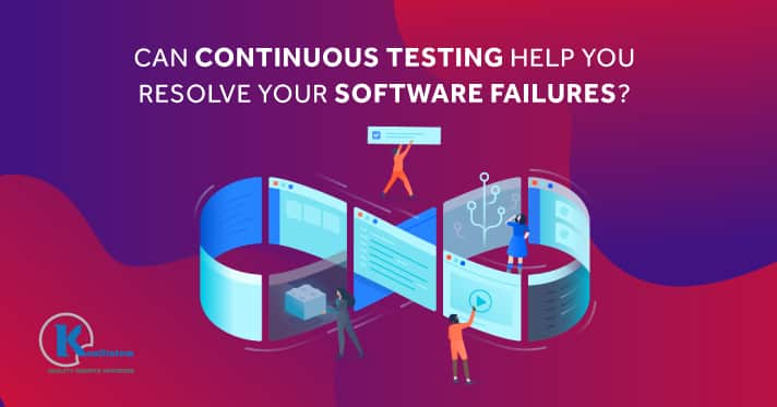 Continuous Testing Help_Software Failures