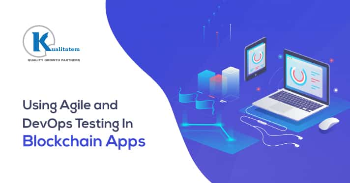 Using-Agile-and-DevOps-Testing-In-Blockchain-Apps
