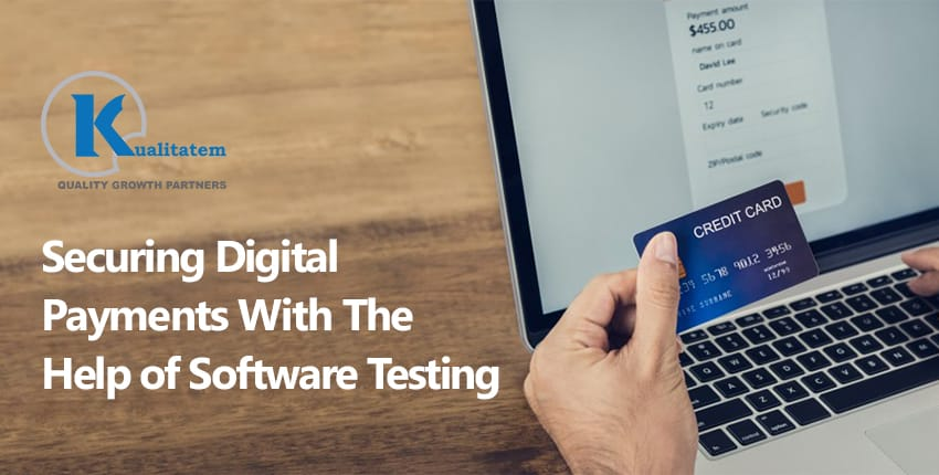 Securing Digital Payments With The Help of Software Testing