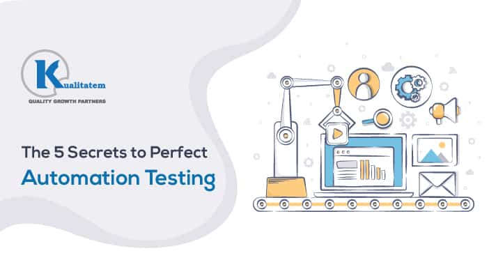 The-5-Secrets-to-Perfect-Automation-Testing