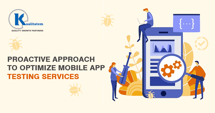 Proactive-Approach-to-Optimize-Mobile-App-Testing-Services
