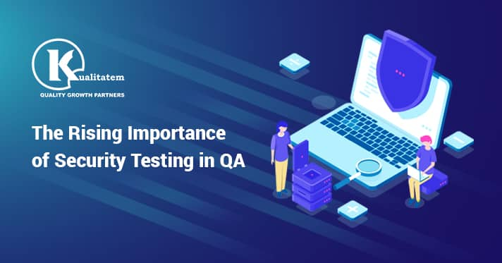 The Rising Importance of Security Testing in QA