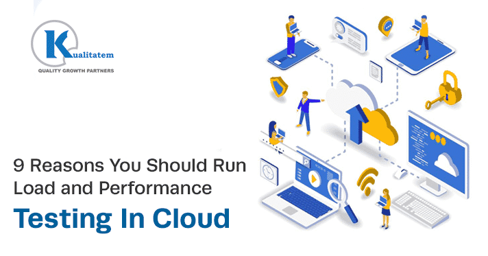 9-Reasons-You-Should-Run-Load-and-Performance-Testing-In-Cloud