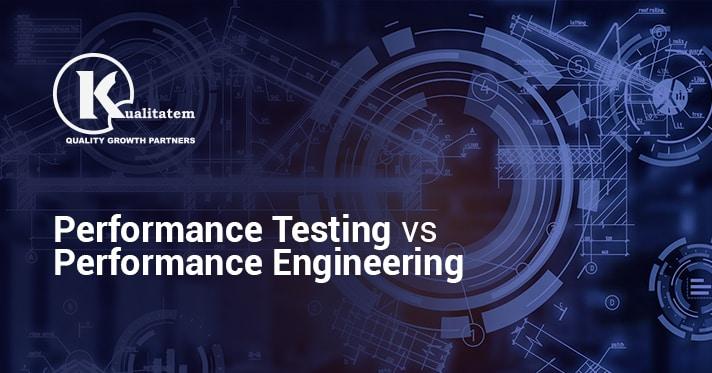 Performance Testing vs Performance Engineering