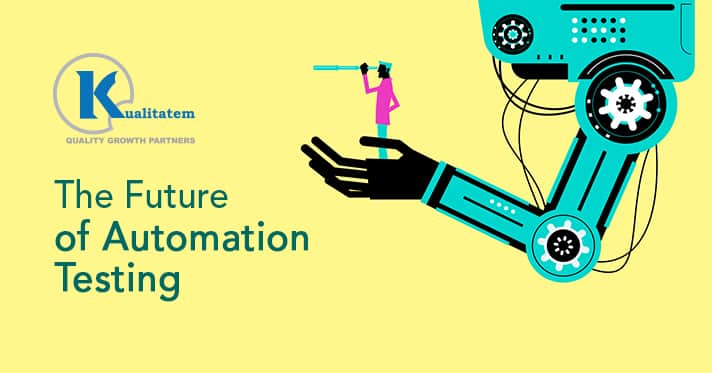 The Future of Automation Testing