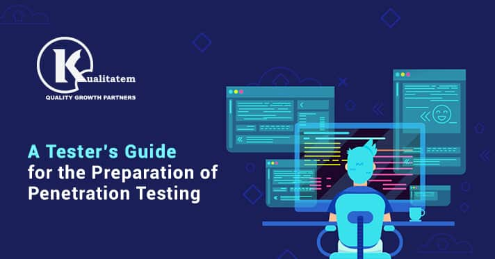 A Tester's Guide for the Preparation of Penetration Testing