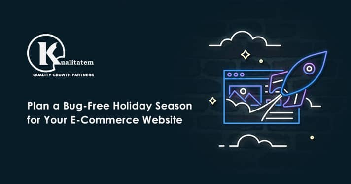 Plan a Bug-Free Holiday Season for Your E-Commerce Website