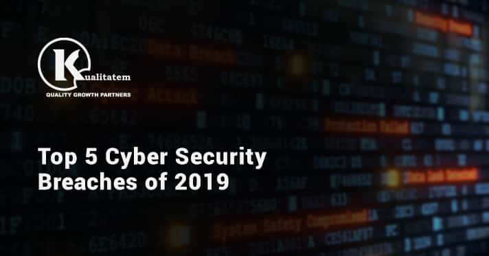 Top 5 Cyber Security Breaches of 2019