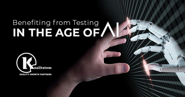 Benefiting from Testing in the age of AI