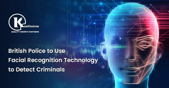 British Police to Use Facial Recognition Technology to Detect Criminals