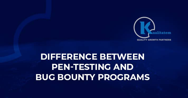 Difference Between Pen-testing And Bug Bounty Programs