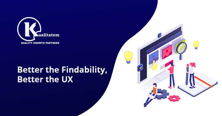 Better the Findability, Better the UX