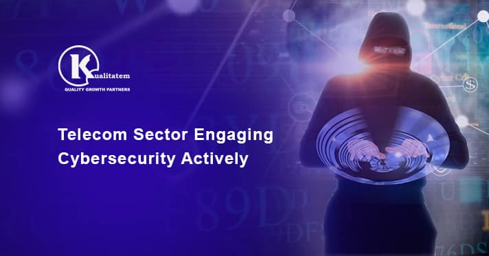 Telecom Sector Engaging Cybersecurity Actively