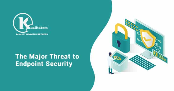 The Major Threat to Endpoint Security