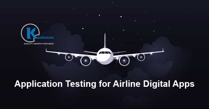 Application Testing for Airline Digital Apps