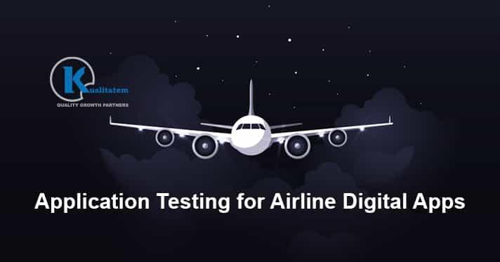 Application Testing for Airline Digital Apps
