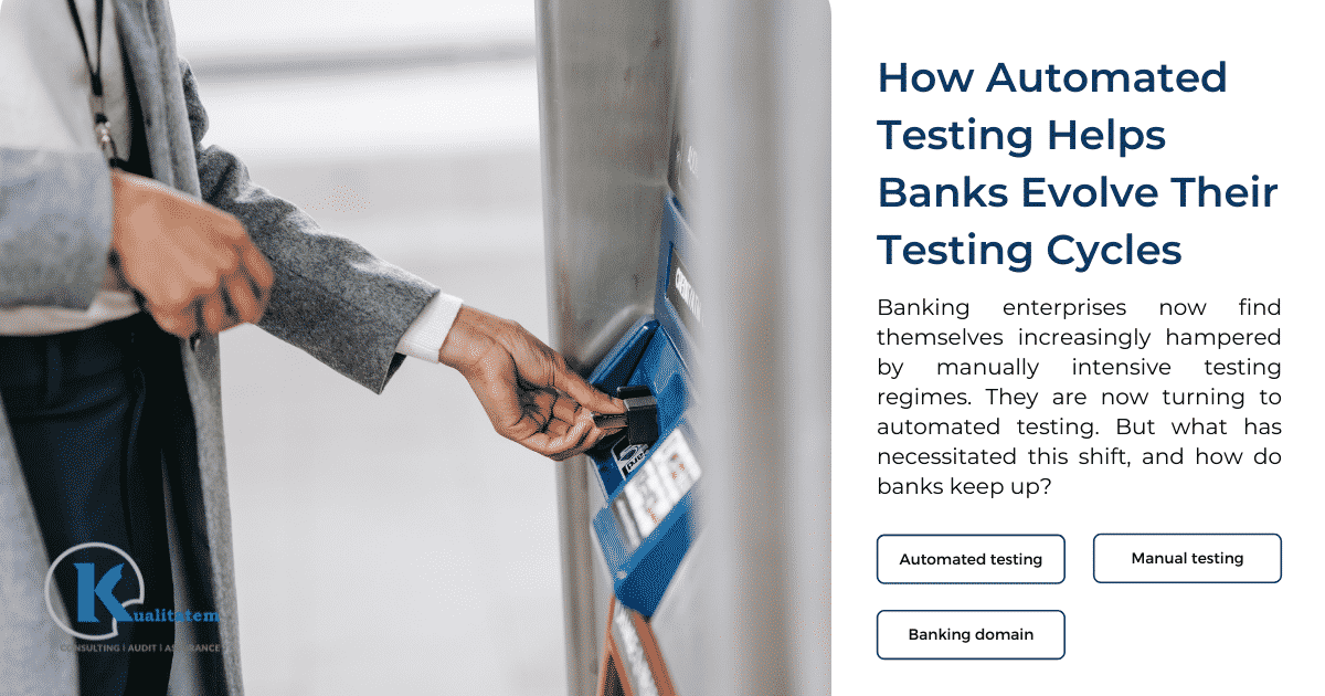 How automated testing helps banks evolve their testing cycles