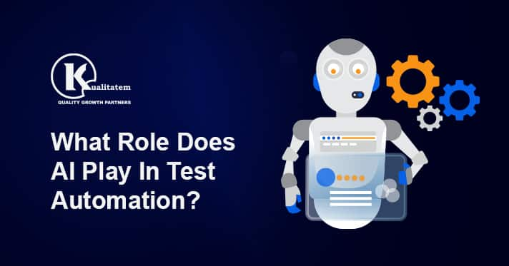 What Role Does AI Play In Test Automation