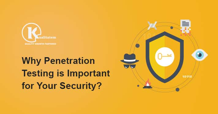 Why Penetration Testing is Important for Your Security