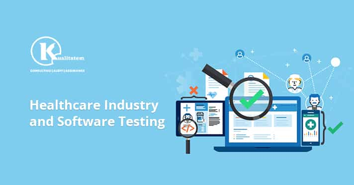 Healthcare Industry and Software Testing