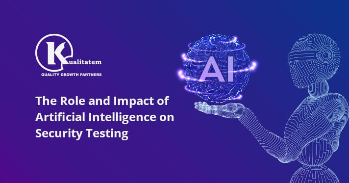 The Role and Impact of Artificial Intelligence on Security Testing