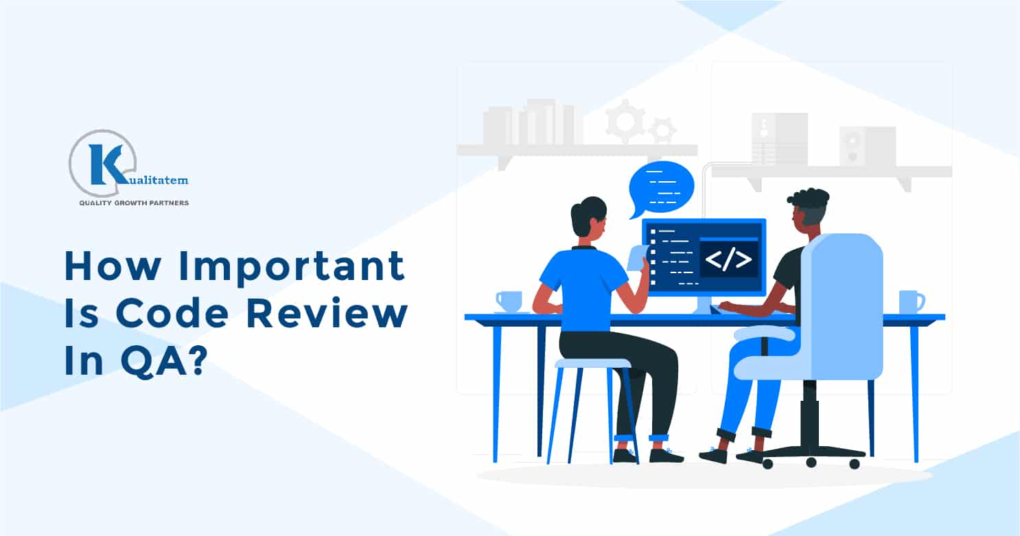 How Important Is Code Review In QA