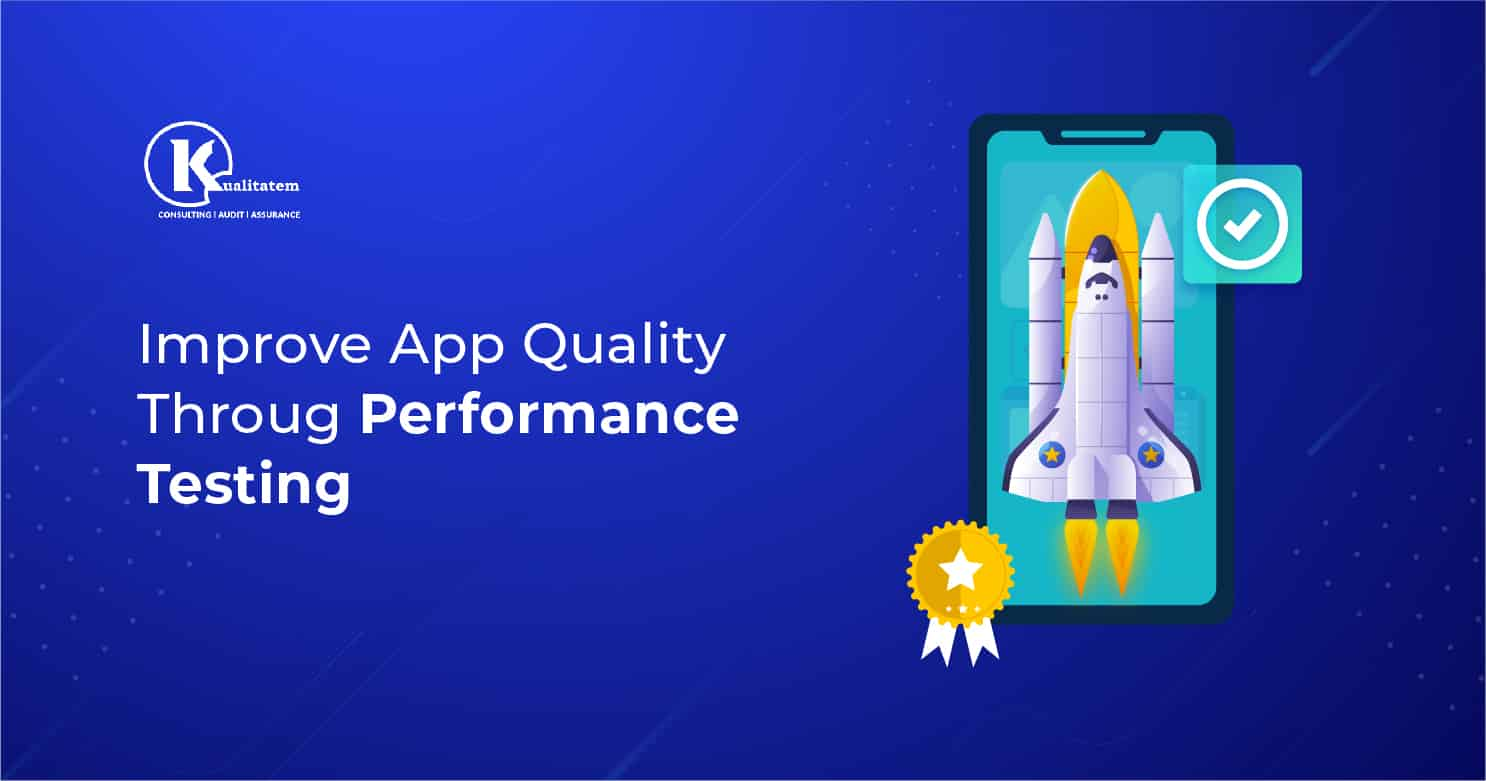 App Quality Performance Testing