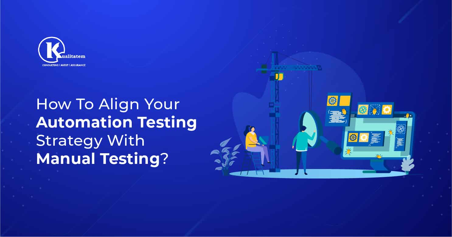 Automation Testing Strategy With Manual Testing