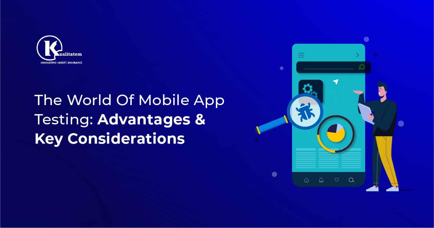 World Of Mobile App Testing
