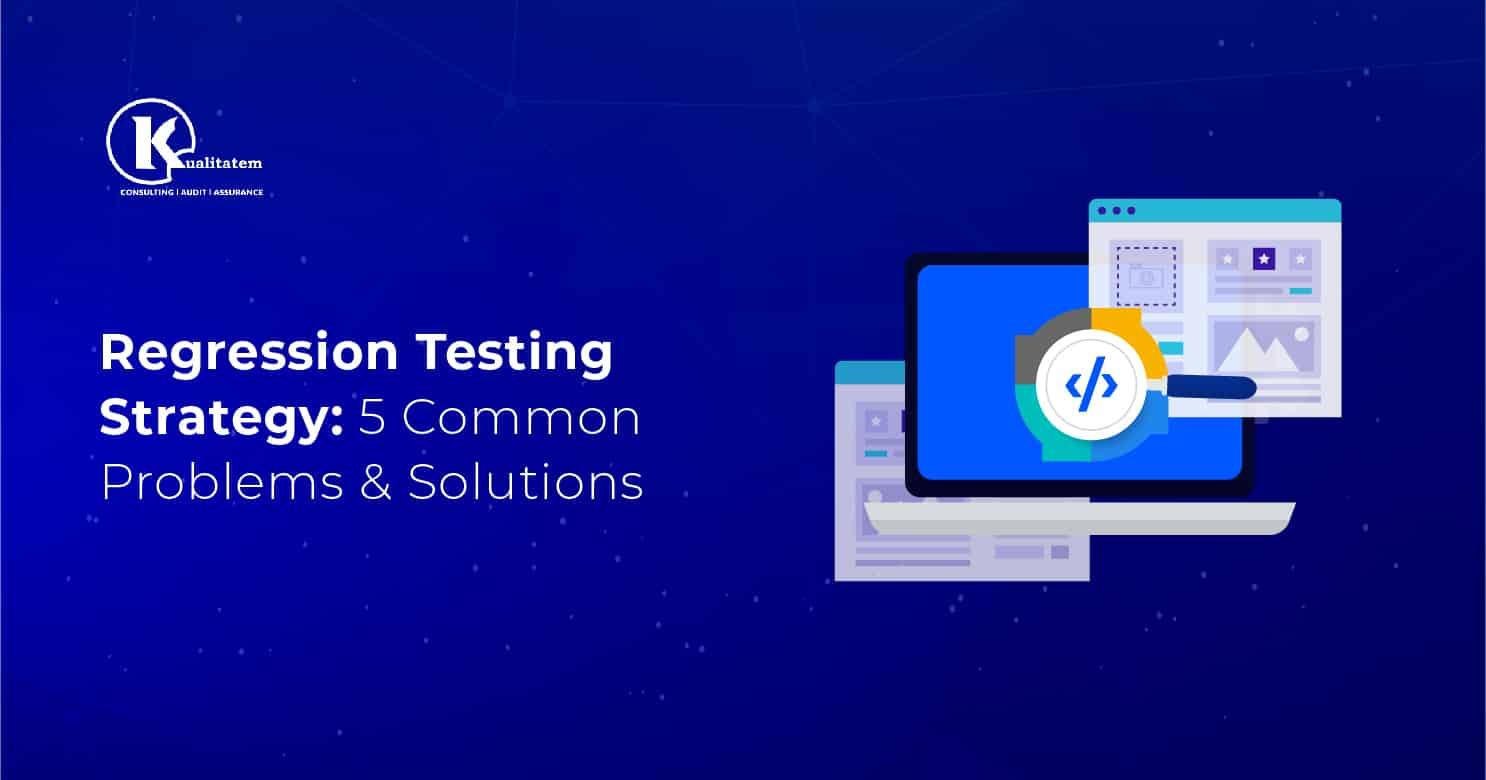 Regression Testing Strategy