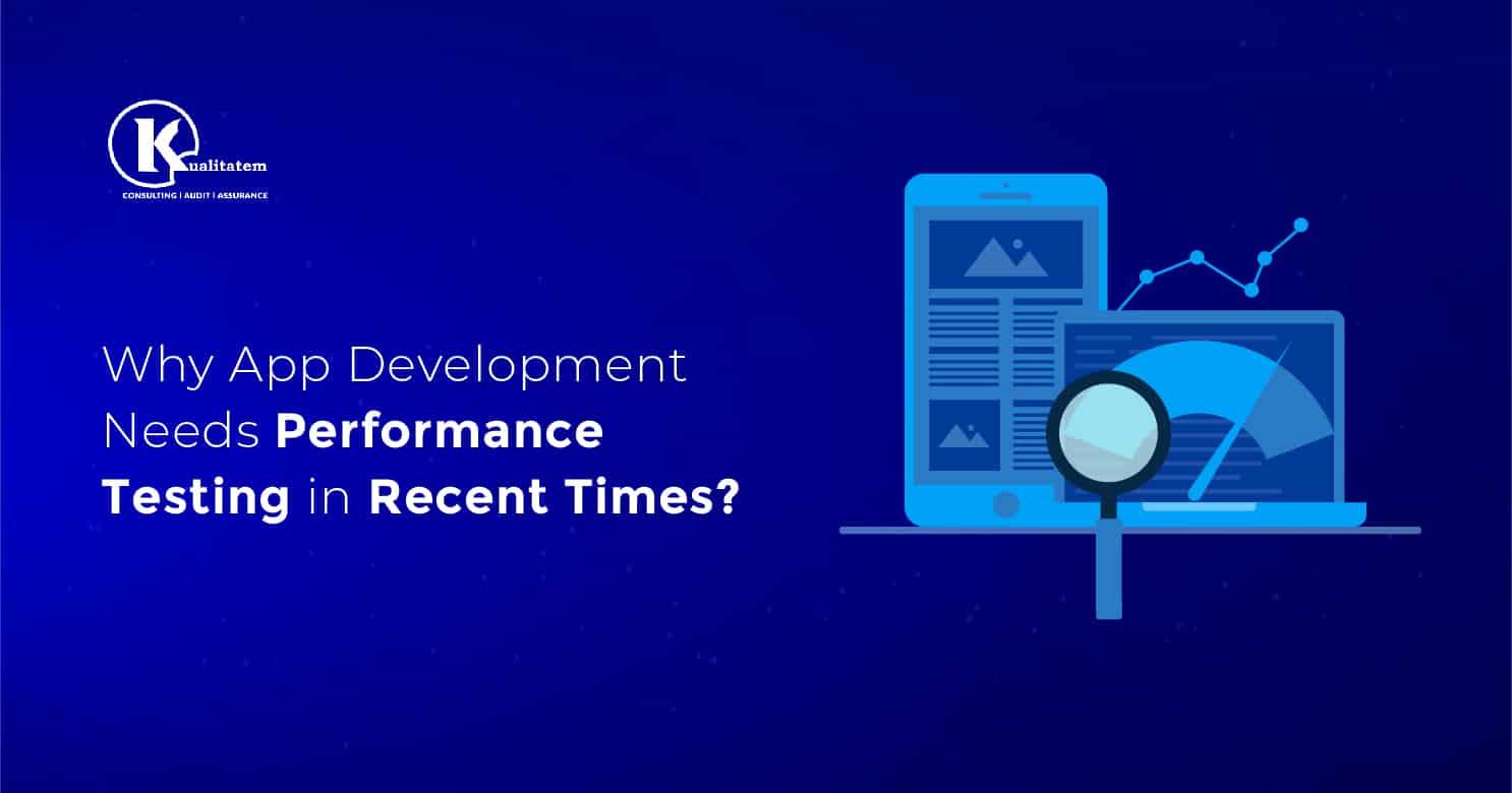 App Development Needs Performance Testing