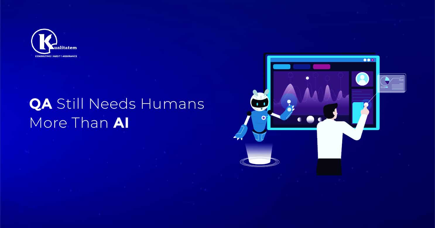 QA Still Needs Humans More Than AI