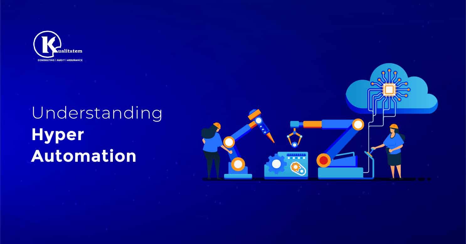 Understanding Hyper Automation