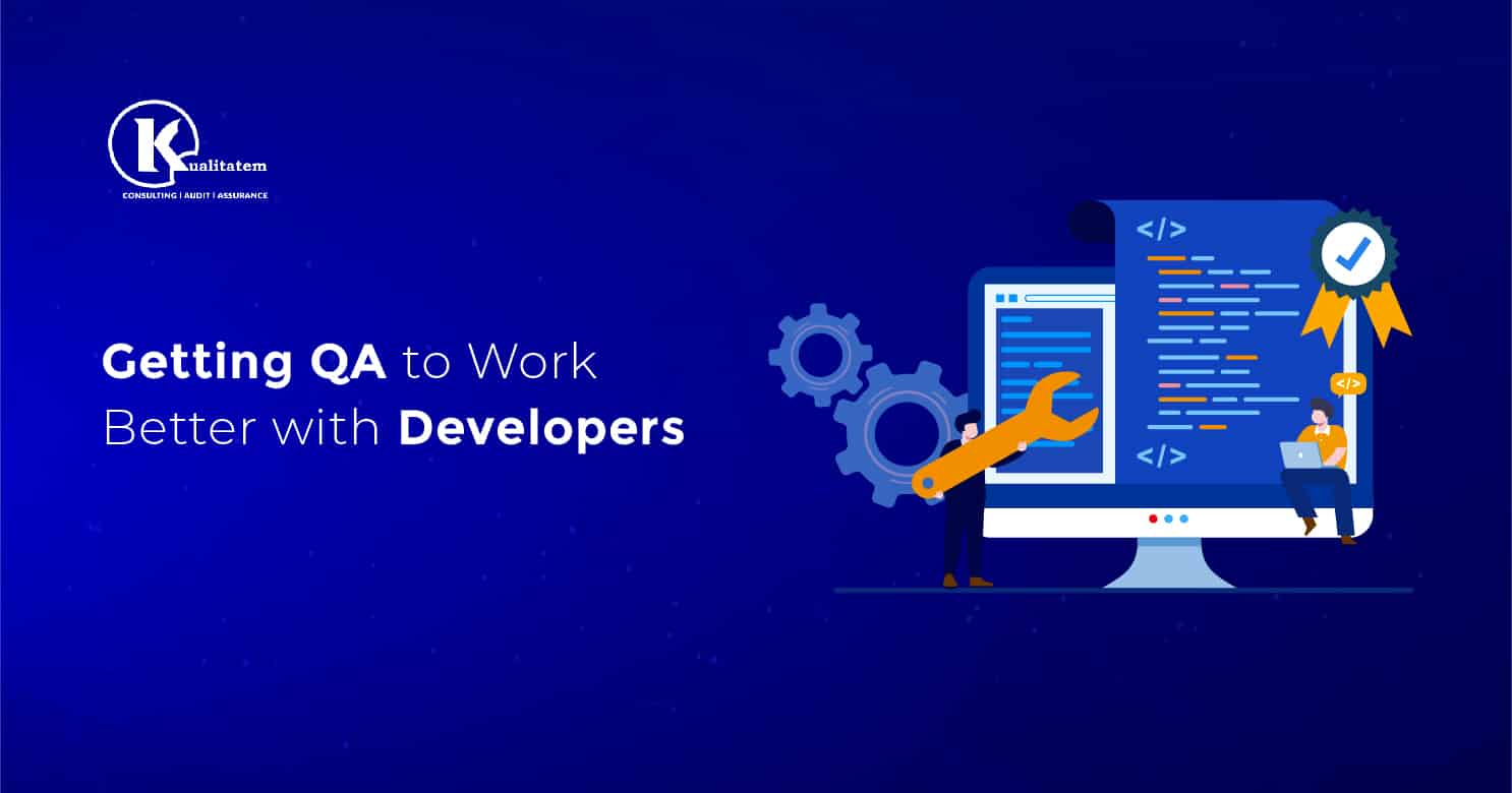 QA Work Better With Developers