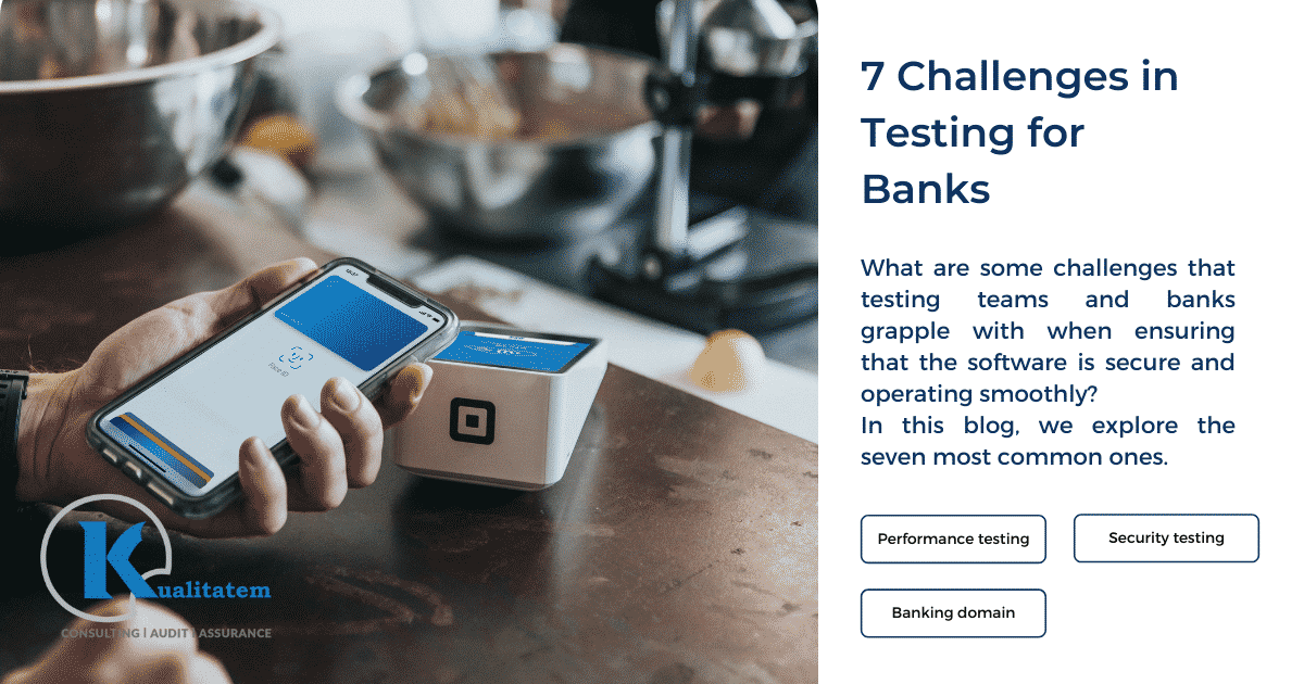 7 Challenges in Testing for Banks
