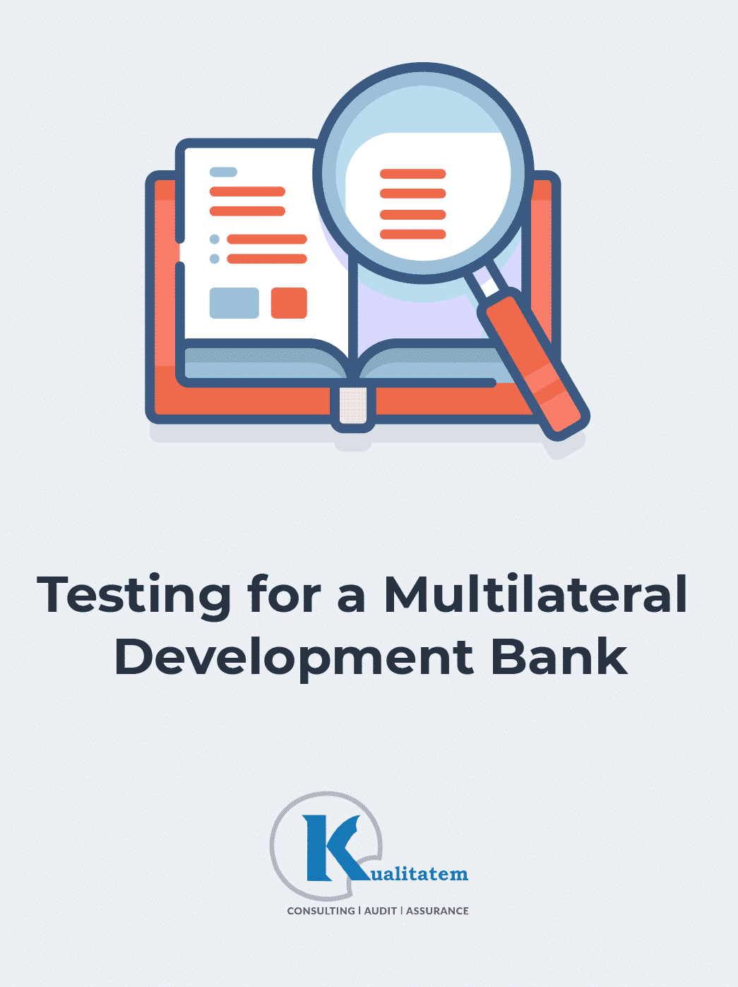 Case Study: Testing for a Multilateral Development Bank